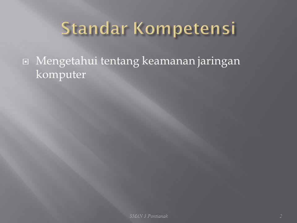  Mengetahui tentang keamanan jaringan komputer SMAN 3 Pontianak2