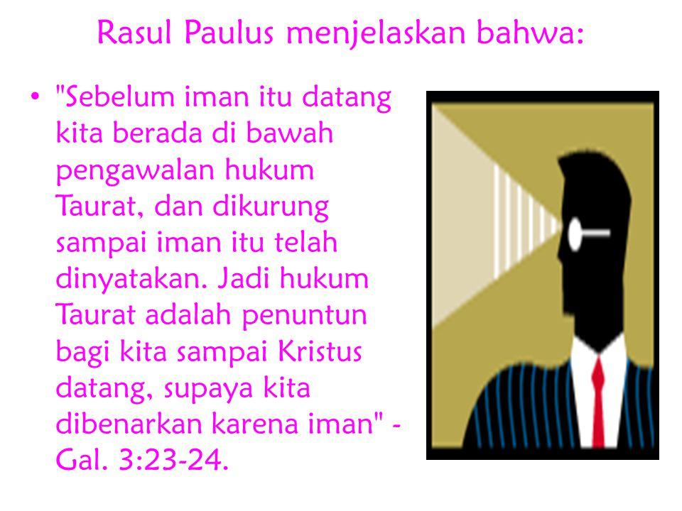 Yesus Kristus + Hukum Taurat Selamat dan Berkenan kepada TUHAN Allah ?
