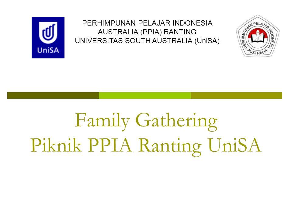 Family Gathering Piknik PPIA Ranting UniSA PERHIMPUNAN PELAJAR INDONESIA AUSTRALIA (PPIA) RANTING UNIVERSITAS SOUTH AUSTRALIA (UniSA)