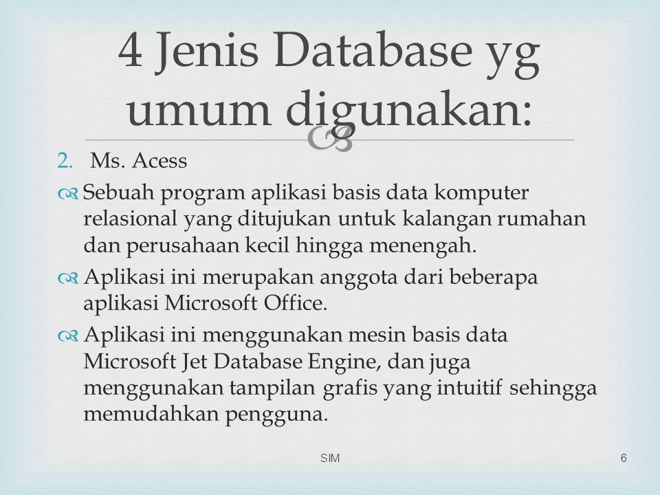   DBMS adalah sistem berbasis komputer untuk mendefinisikan, membuat, memanipulasi, mengawasi, mengatur, dan menggunakan database.