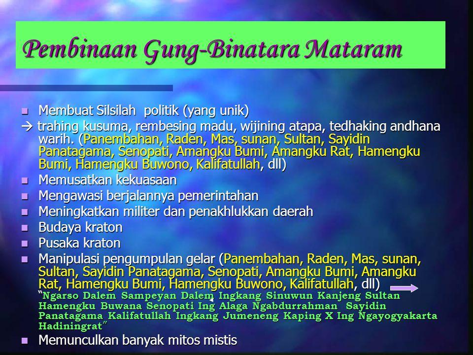 Senopati berkuasa 13 tahun (1588 – 1601):  Kuasai Jawa Tengah dan sebagian Jawa Timur  Walau secara militer berhasil, beliau tidak mendapat pengakua