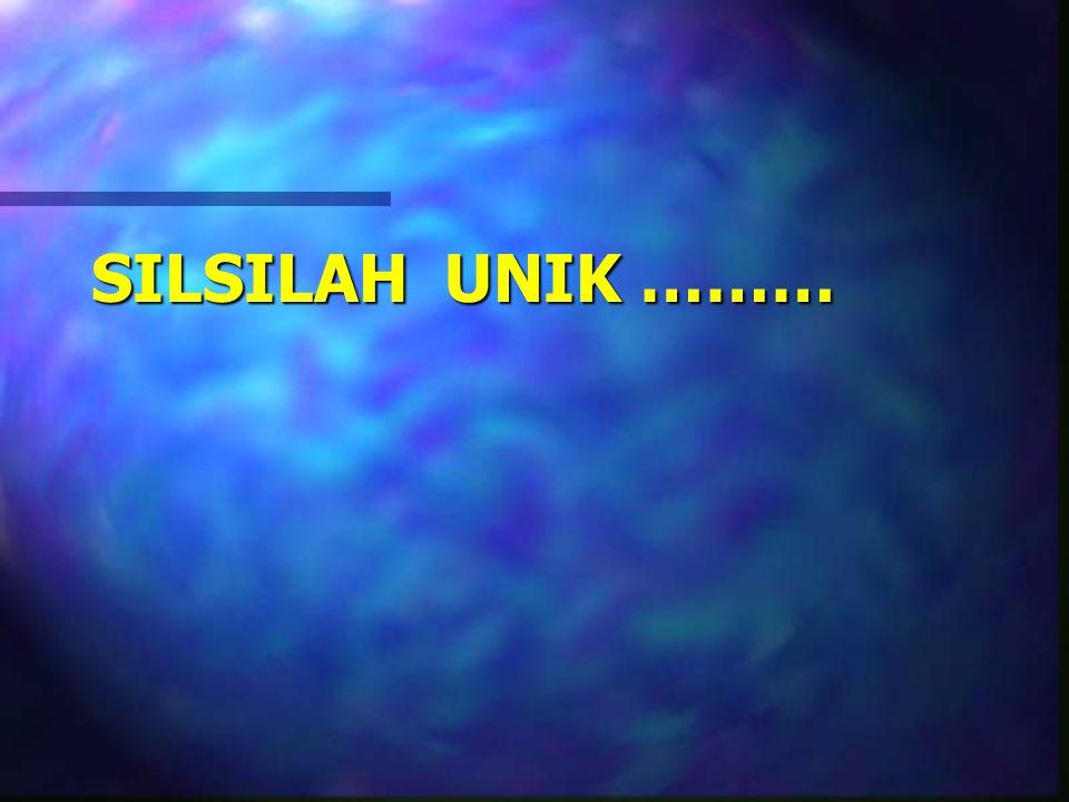 SILSILAH UNIK ………