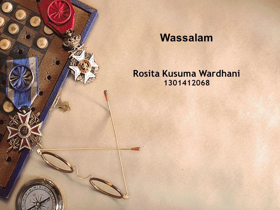 Wassalam Rosita Kusuma Wardhani 1301412068