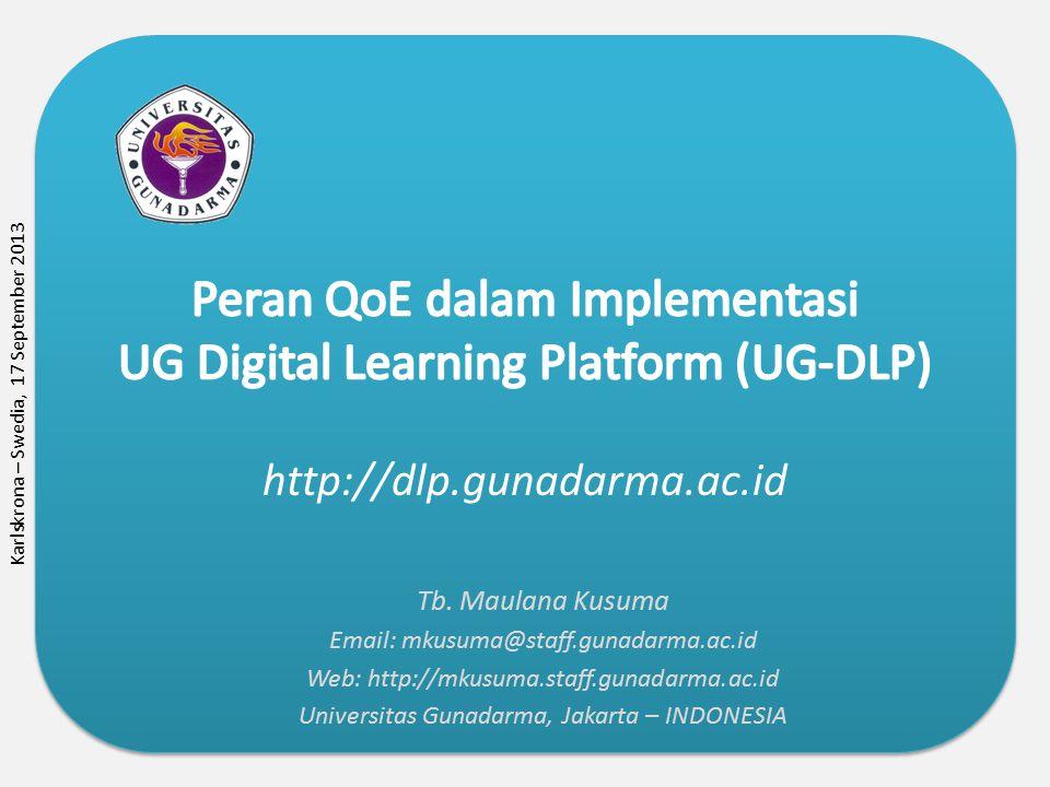 http://dlp.gunadarma.ac.id Tb. Maulana Kusuma Email: mkusuma@staff.gunadarma.ac.id Web: http://mkusuma.staff.gunadarma.ac.id Universitas Gunadarma, Ja