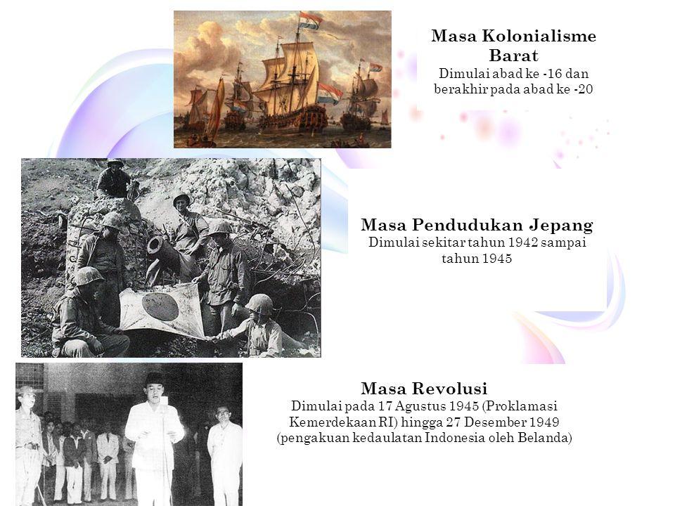 History Magistra Vitae 11 Masa Kolonialisme Barat Dimulai abad ke -16 dan berakhir pada abad ke -20 Masa Pendudukan Jepang Dimulai sekitar tahun 1942