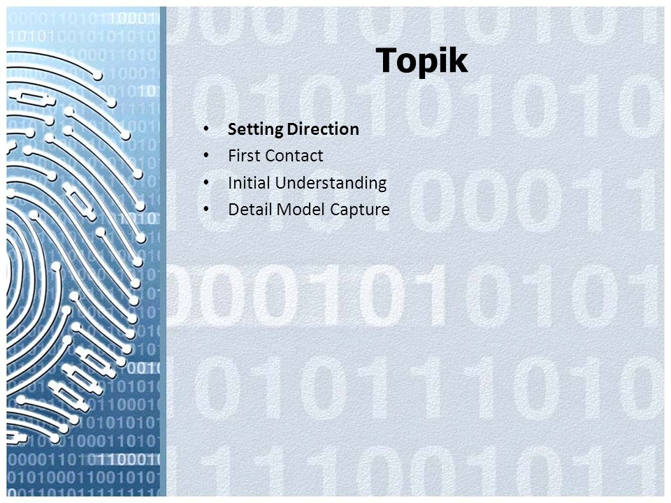Topik Setting Direction First Contact Initial Understanding Detail Model Capture