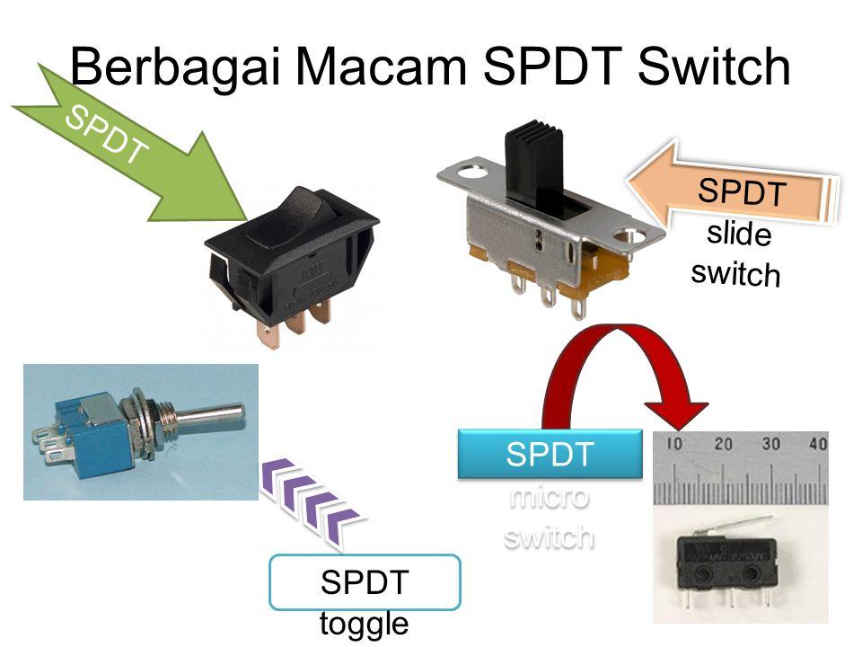 Berbagai Macam SPDT Switch SPDT rocker switch SPDT toggle switch SPDT slide switch SPDT micro switch
