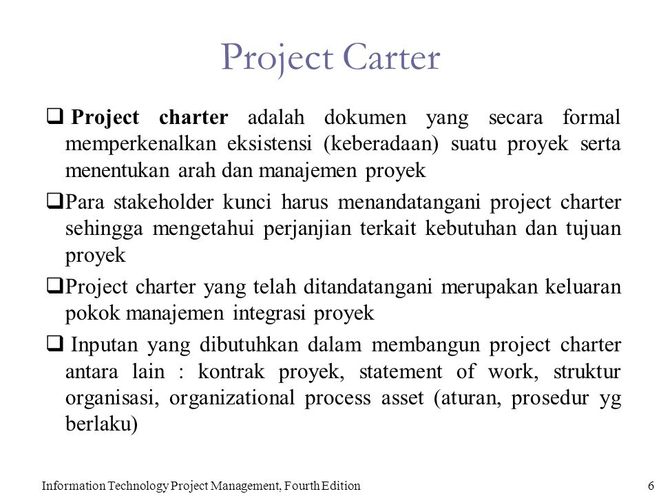 Information Technology Project Management, Fourth Edition7 Manajemen Integrasi Proyek