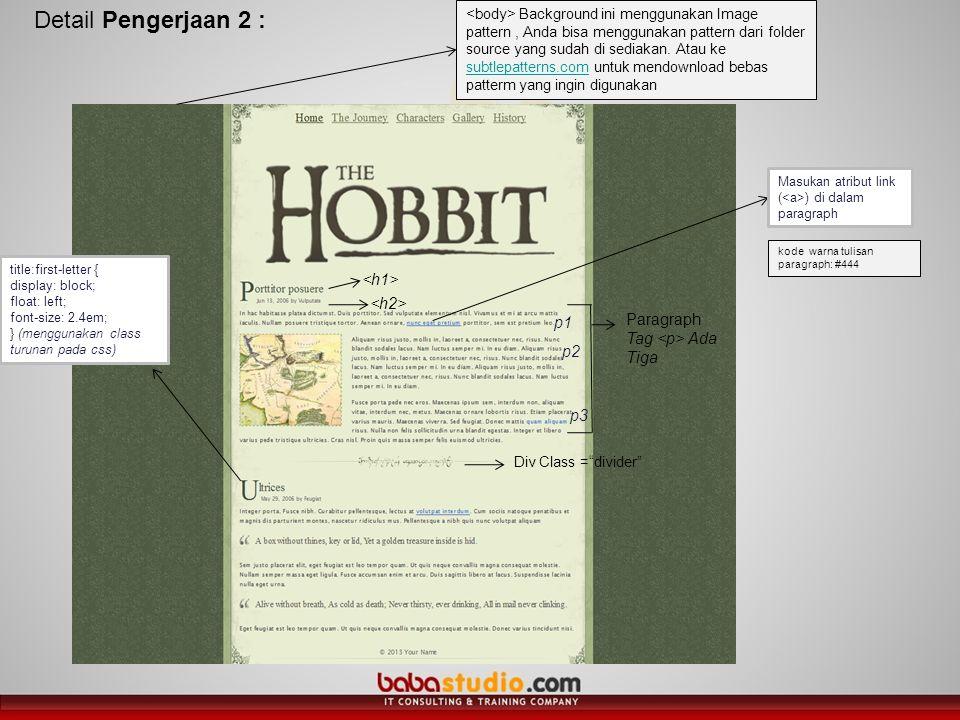 Detail Pengerjaan 2 : Background ini menggunakan Image pattern, Anda bisa menggunakan pattern dari folder source yang sudah di sediakan. Atau ke subtl