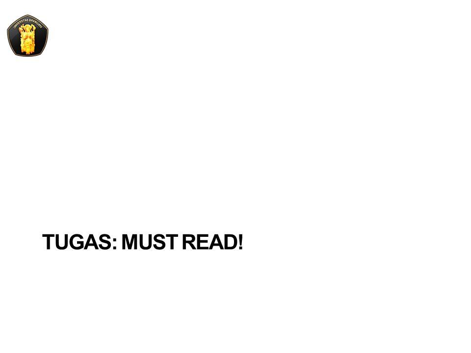 TUGAS: MUST READ!