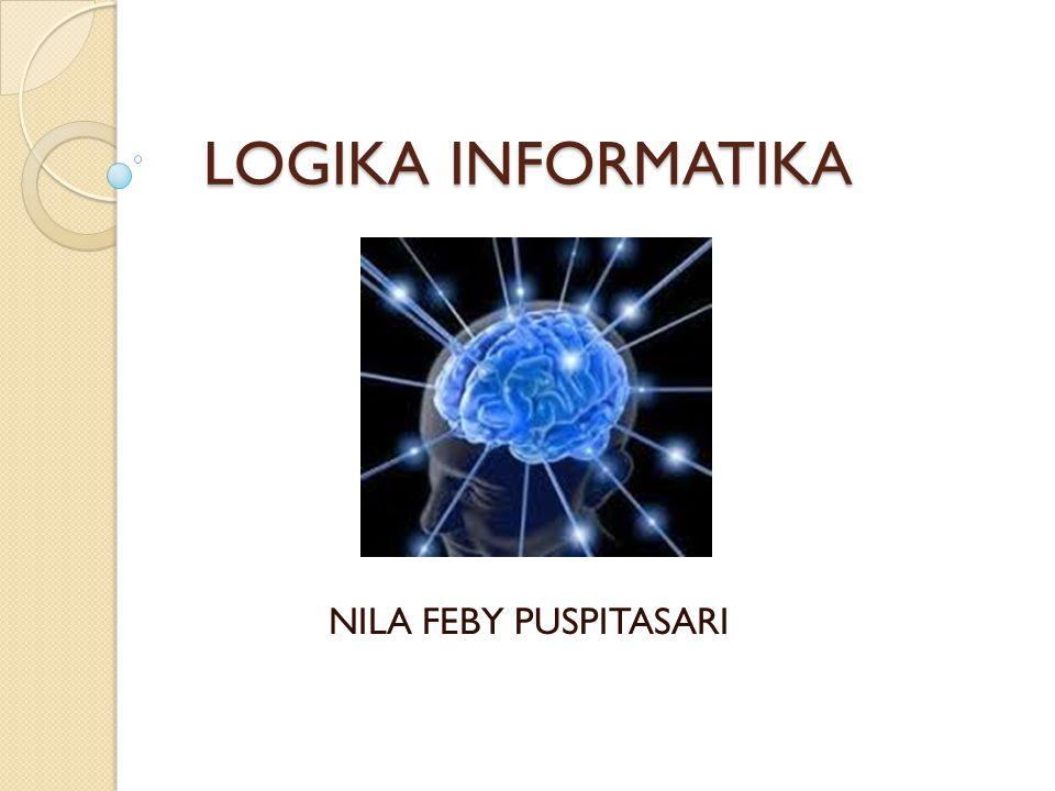 LOGIKA INFORMATIKA NILA FEBY PUSPITASARI