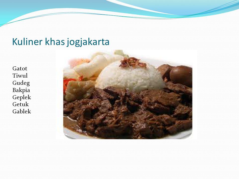 Kuliner khas jogjakarta Gatot Tiwul Gudeg Bakpia Geplek Getuk Gablek