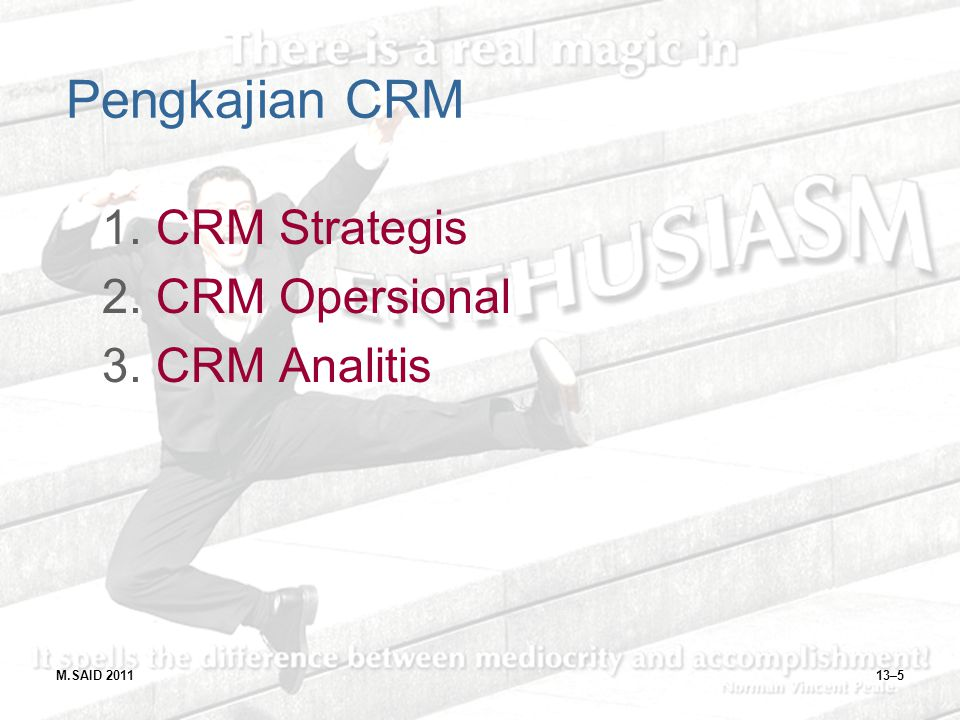 13–5 Pengkajian CRM 1.CRM Strategis 2.CRM Opersional 3.CRM Analitis