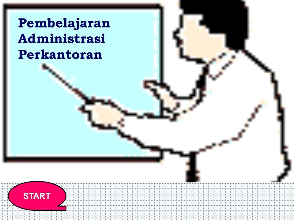 START Pembelajaran Administrasi Perkantoran
