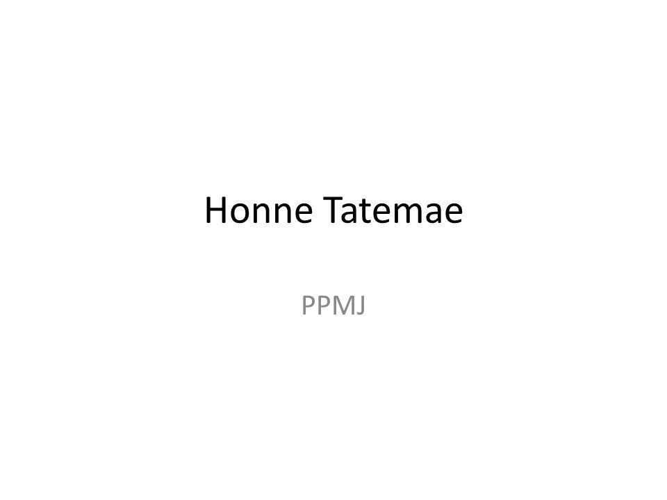Honne Tatemae PPMJ