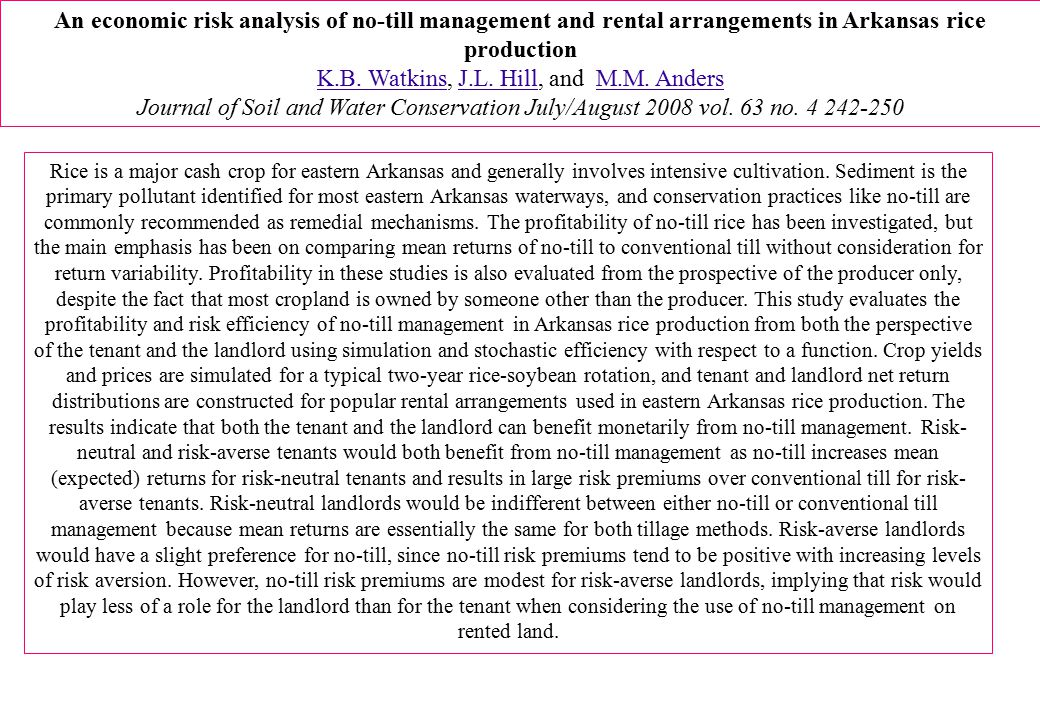 An economic risk analysis of no-till management and rental arrangements in Arkansas rice production K.B.
