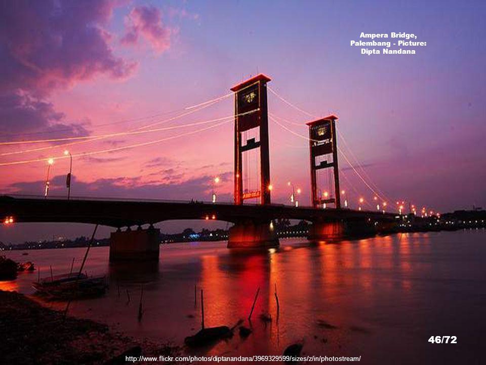 http://www.flickr.com/photos/nikma/2310960015/sizes/z/in/photostream/ Palembang - Picture: Ni'matul Kasannah 45/72