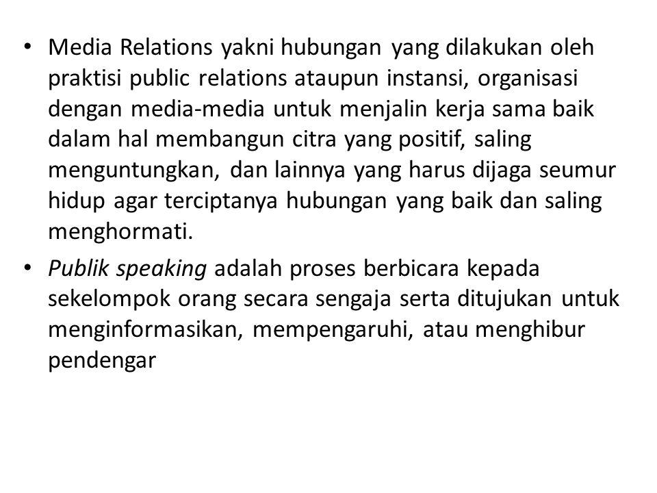Media Relations yakni hubungan yang dilakukan oleh praktisi public relations ataupun instansi, organisasi dengan media-media untuk menjalin kerja sama