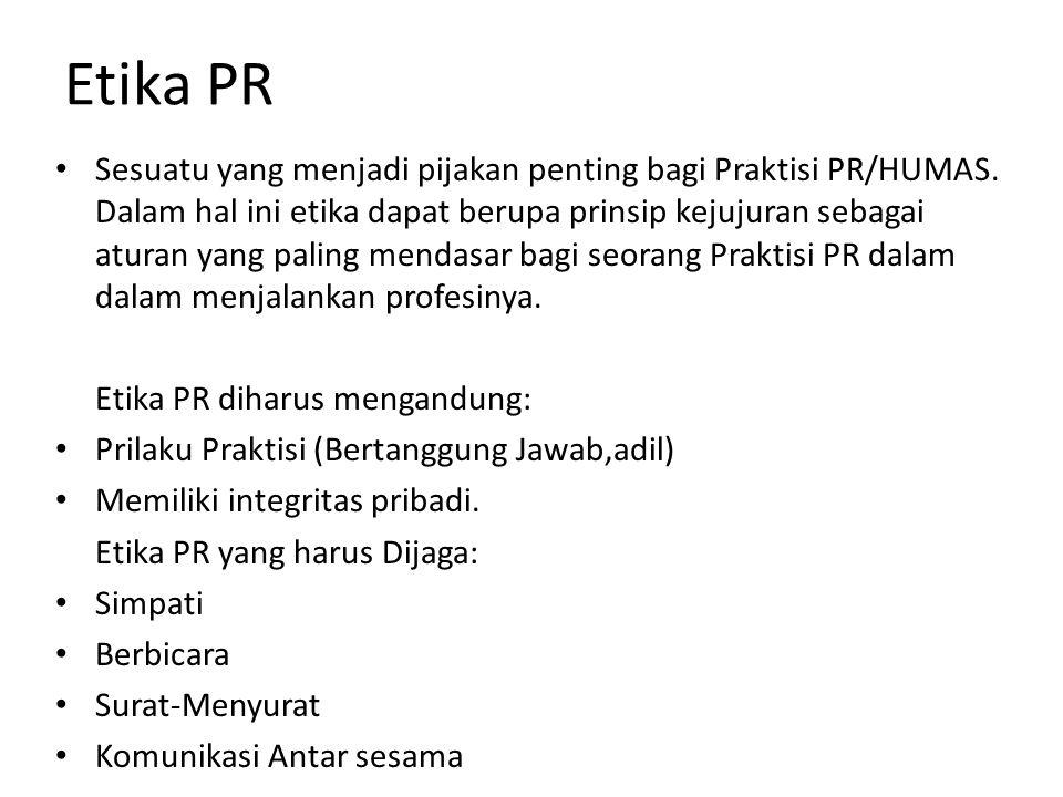 Mata kuliah yang berkaitan atau yang termasuk di dalam public relations yakni sebagai berikut: 1.Media Relations 2.Publik Speaking 3.Teknik Presentasi dan Negosiasi 4.Komunikasi Promosi dan Pemasaran 5.Manajemen isu dan Krisis 6.Komunikasi Penyuluhan