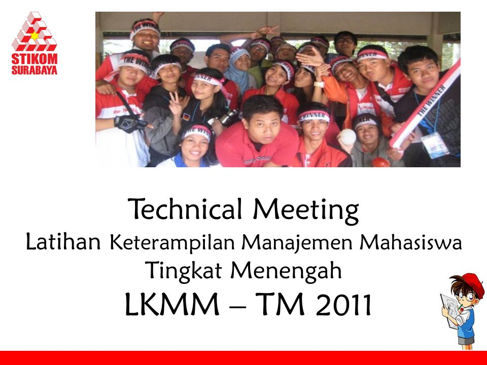 Technical Meeting Latihan Keterampilan Manajemen Mahasiswa Tingkat Menengah LKMM – TM 2011