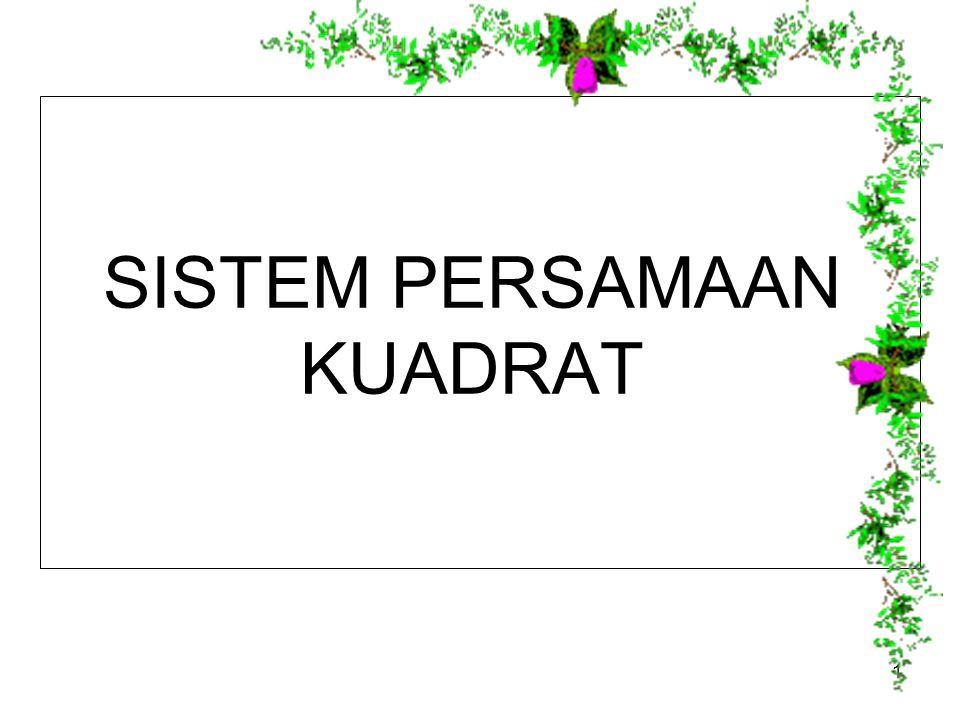SISTEM PERSAMAAN KUADRAT 1