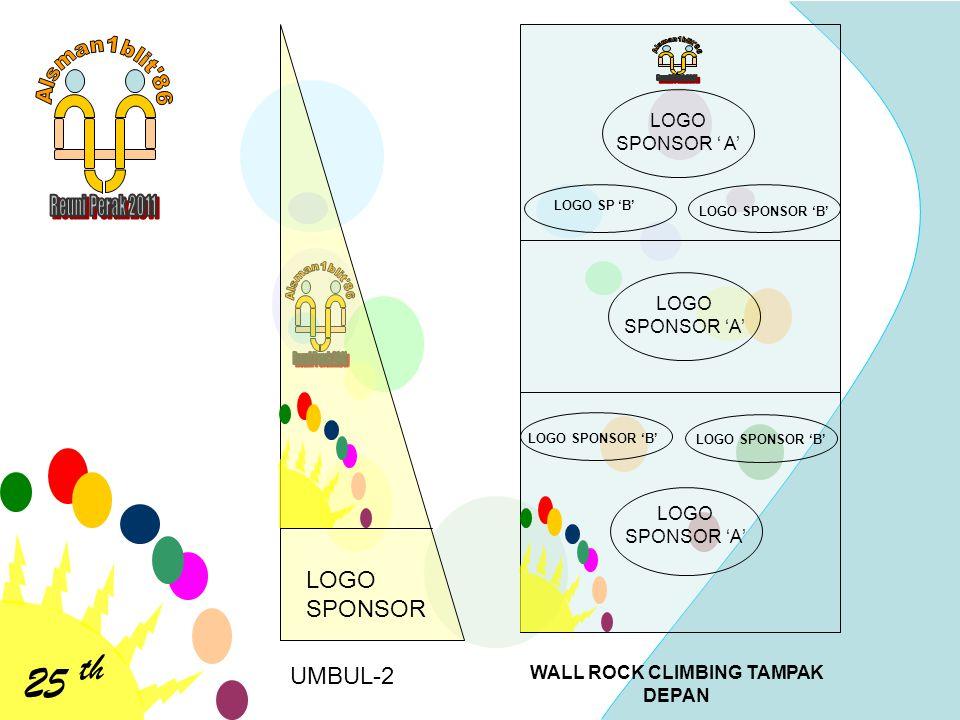25 th LOGO SPONSOR UMBUL-2 LOGO SPONSOR ' A' LOGO SP 'B' LOGO SPONSOR 'B' WALL ROCK CLIMBING TAMPAK DEPAN