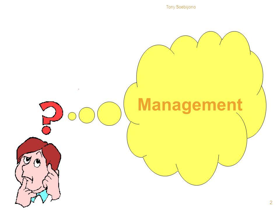 Management 2 Tony Soebijono