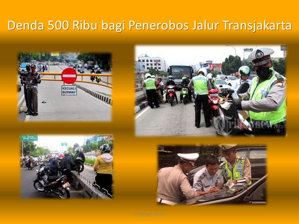 7 Denda 500 Ribu bagi Penerobos Jalur Transjakarta