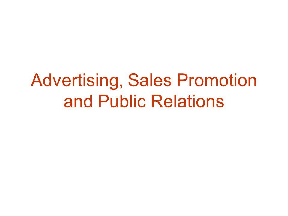 Types of Advertising : 1.Brand Adv 2.Retail / Local Adv 3.Political Adv 4.Directory Adv 5.Direct-Response Adv 6.Business-to Business Adv 7.Institusional Adv 8.Public Service Adv 9.Interactive Adv