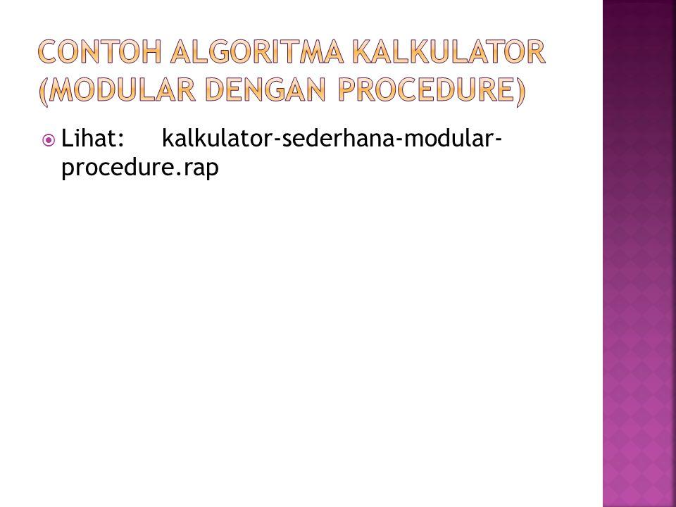  Lihat: kalkulator-sederhana-modular- procedure.rap