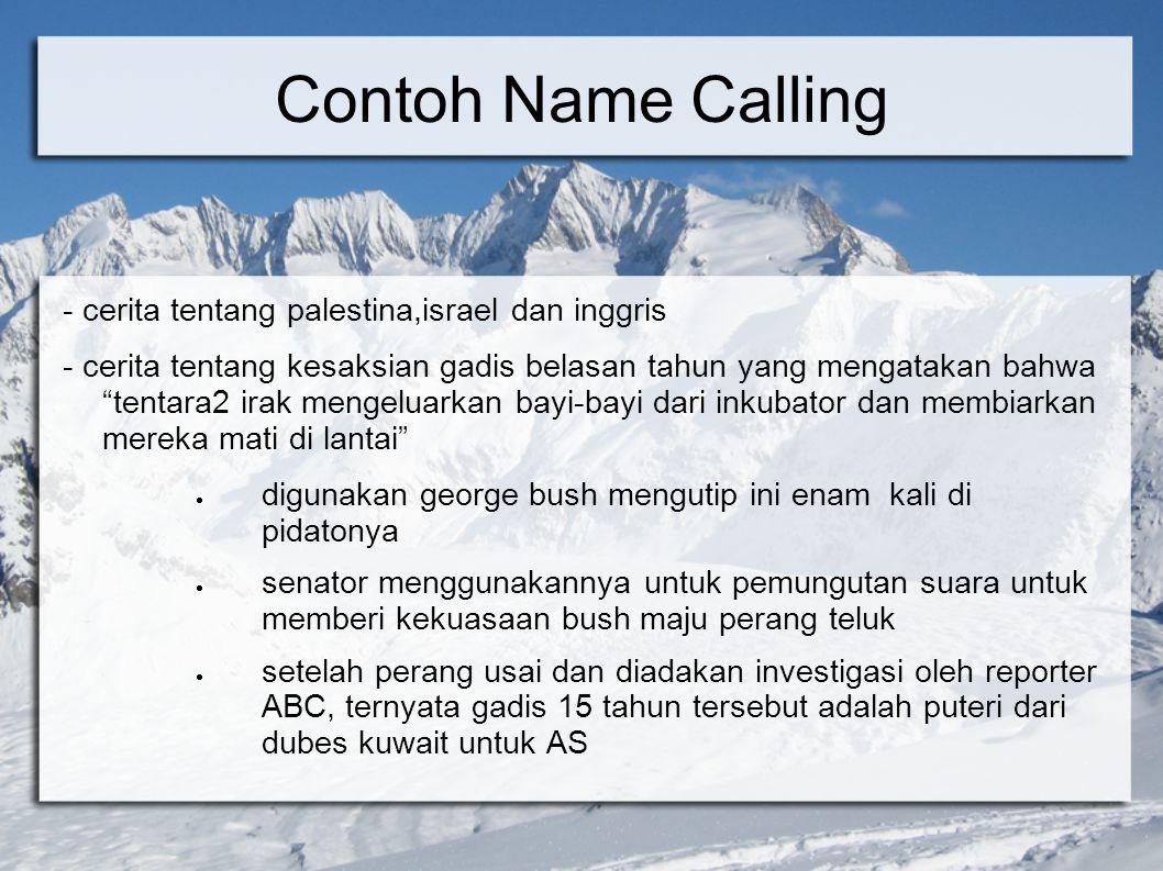 """Contoh Name Calling - cerita tentang palestina,israel dan inggris - cerita tentang kesaksian gadis belasan tahun yang mengatakan bahwa """"tentara2 irak"""