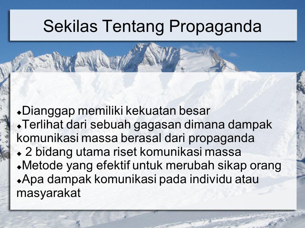 Alat Propaganda Testimoni(kesaksian): adalah memberi kesempatan pada orang-orang yang mengagumi atau membenci untuk mengatakan bahwa sebuah gagasan atau program atau produk atau seseorang itu baik atau buruk Contoh: pada iklan produk atau politik