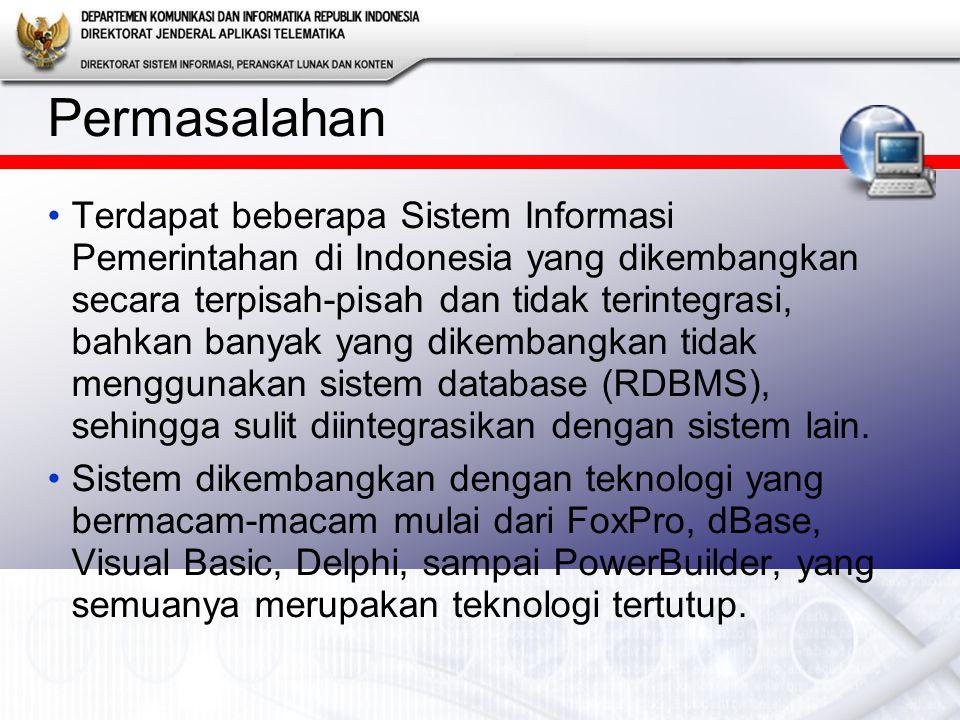 Terdapat beberapa Sistem Informasi Pemerintahan di Indonesia yang dikembangkan secara terpisah-pisah dan tidak terintegrasi, bahkan banyak yang dikembangkan tidak menggunakan sistem database (RDBMS), sehingga sulit diintegrasikan dengan sistem lain.