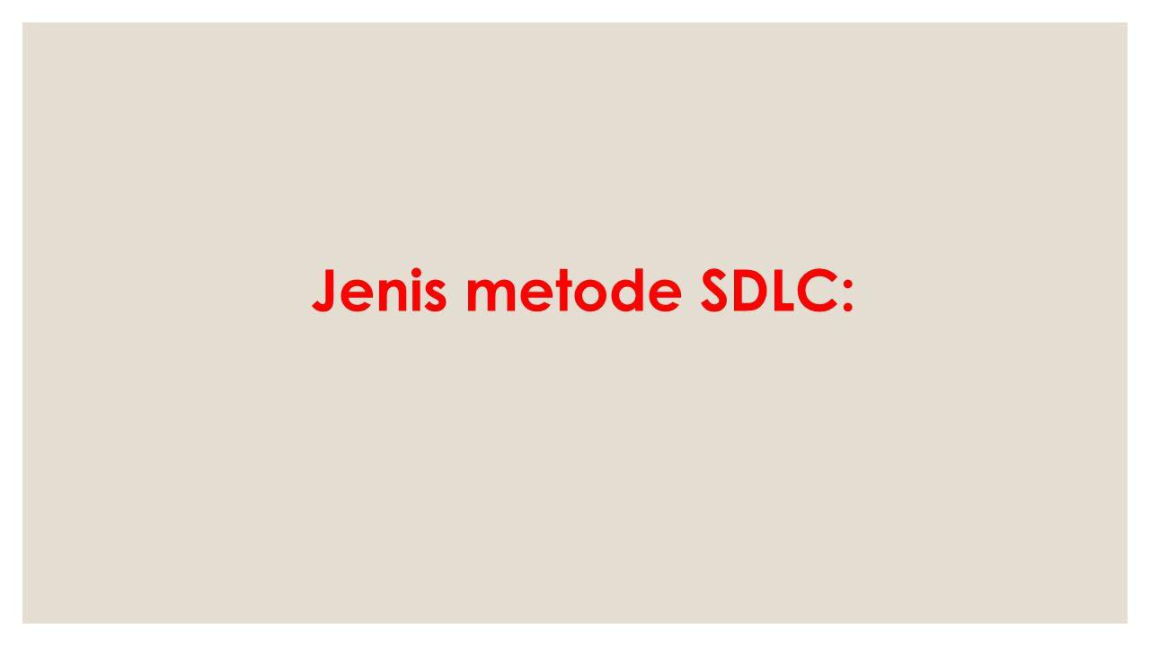 Jenis metode SDLC: