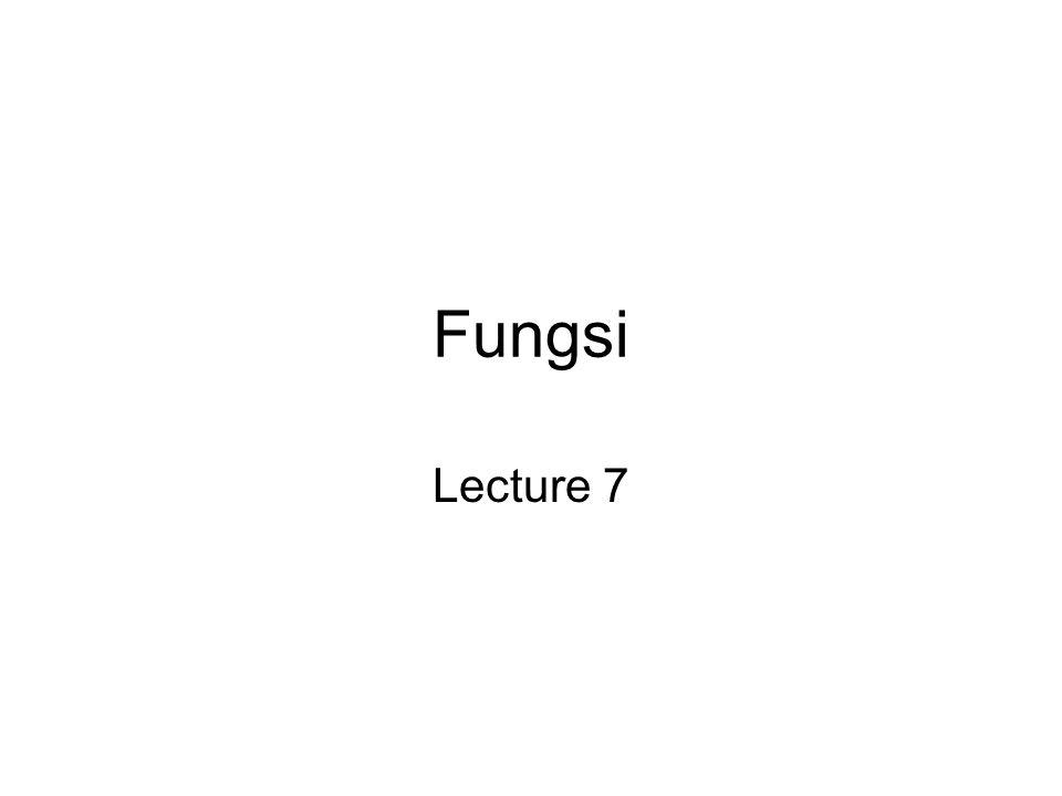 Fungsi Lecture 7