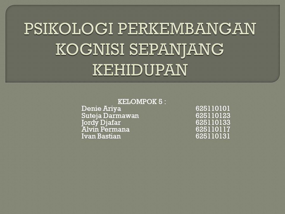 KELOMPOK 5 : Denie Ariya625110101 Suteja Darmawan625110123 Jordy Djafar625110133 Alvin Permana625110117 Ivan Bastian625110131