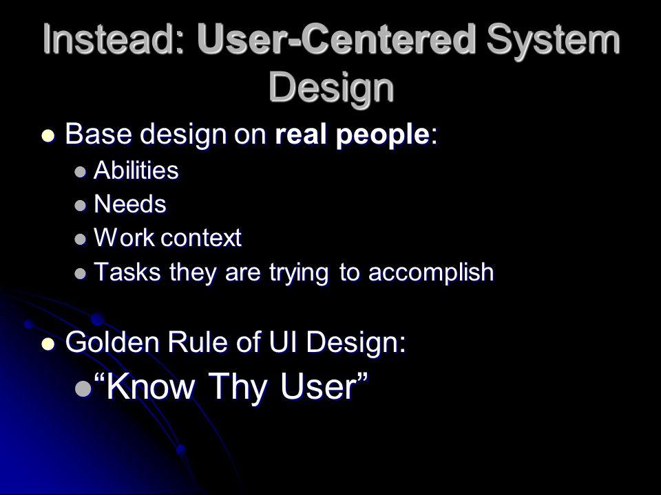 What is user-centered design? Pembuatan use interface dengan hanya mengacu pada contoh 2x desain yang sudah ada, bukan termasuk user centered design P