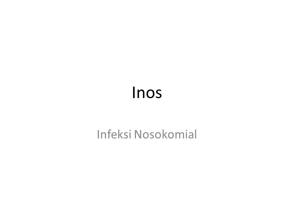 Inos Infeksi Nosokomial