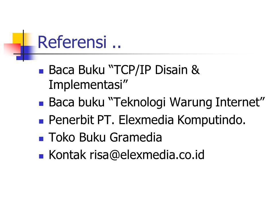 """Referensi.. Baca Buku """"TCP/IP Disain & Implementasi"""" Baca buku """"Teknologi Warung Internet"""" Penerbit PT. Elexmedia Komputindo. Toko Buku Gramedia Konta"""