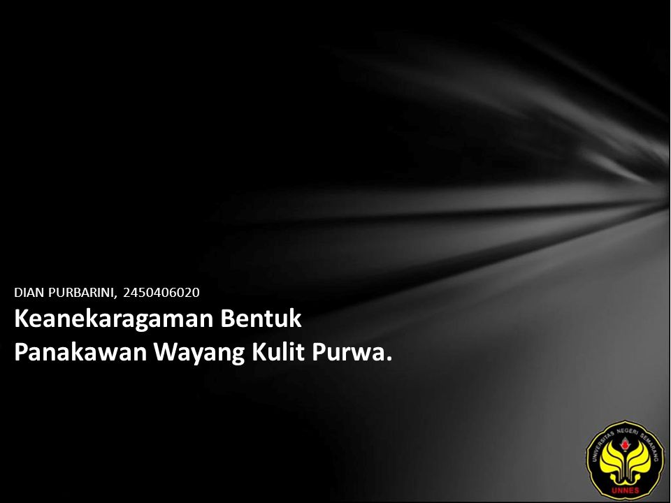 DIAN PURBARINI, 2450406020 Keanekaragaman Bentuk Panakawan Wayang Kulit Purwa.