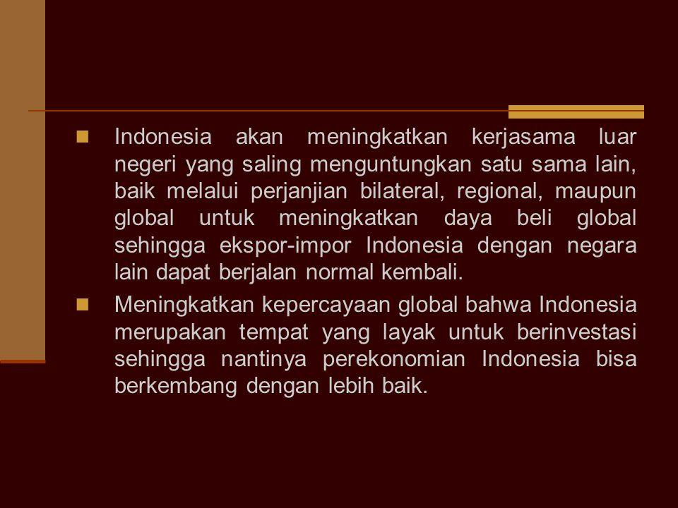 Kaitan hasil G-20 dengan pembuatan kebijakan (birokrasi) di Indonesia Indonesia akan berusaha meningkatkan daya saing ekonomi melalui kebijakan-kebija
