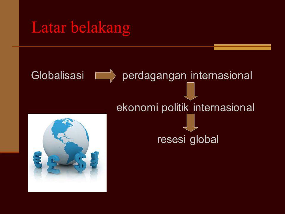 Pengaruh Ekonomi Politik Internasional Terhadap Birokrasi Indonesia Oleh: Abimanyu Hilmawan (0806463460) Fitria Diah Sari (0806468625) Furi Andriyana
