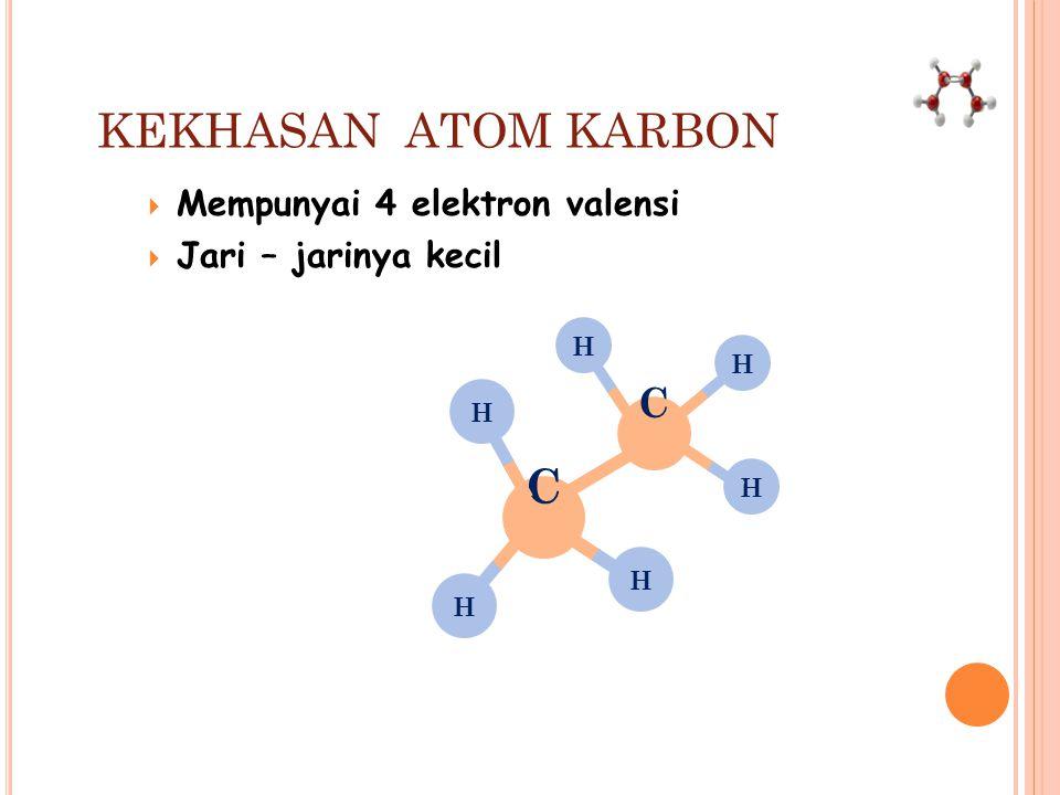 KEUNIKAN ATOM KARBON Keunikan atom karbon dapat dilihat pada sistem periodik, yaitu atom C terletak pada periode ke 2 golongan IV A. Dimana atom C mem
