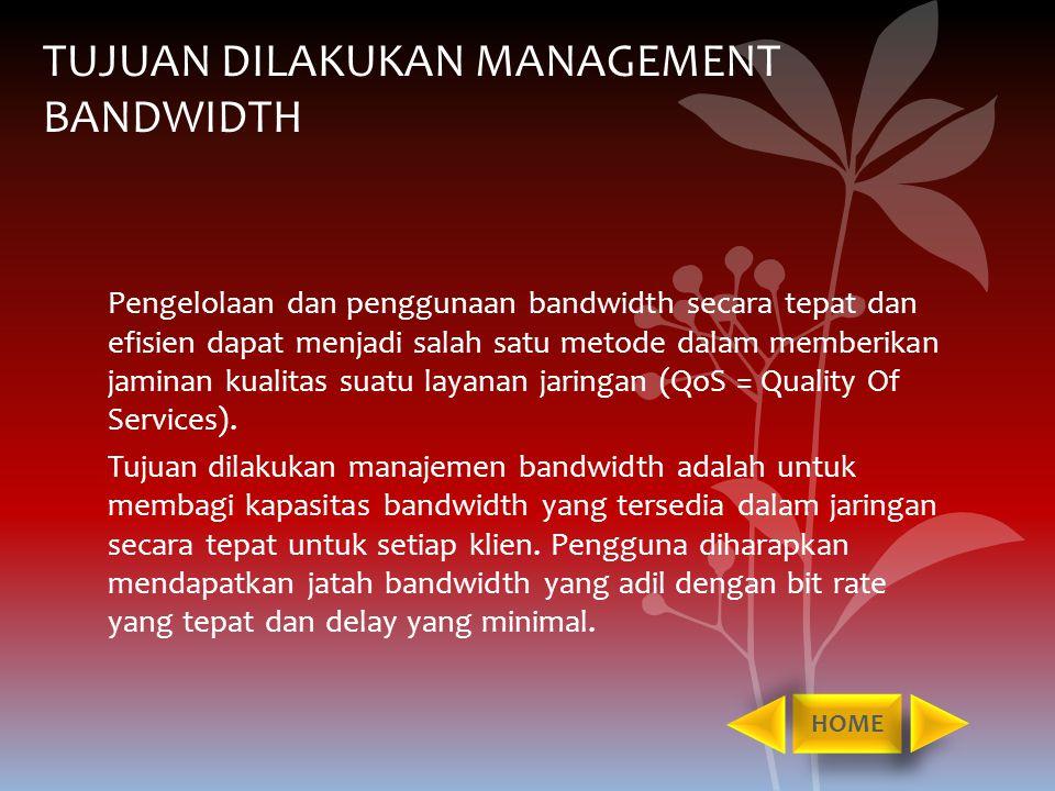 QUALITY OF SERVICES Dari penjelasan sebelumnya, telah disinggung mengenai Quality of Services.