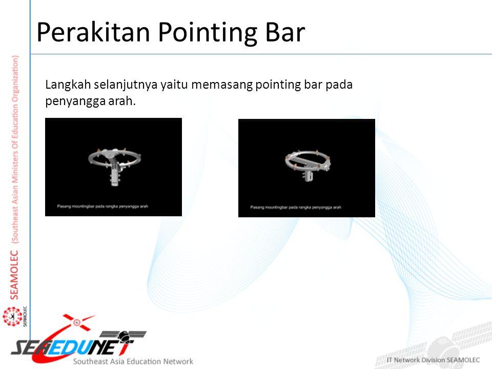 Perakitan Pointing Bar Setelah itu pasang baut pengatur elevasi antara rangka penyangga dengan mountingbar.
