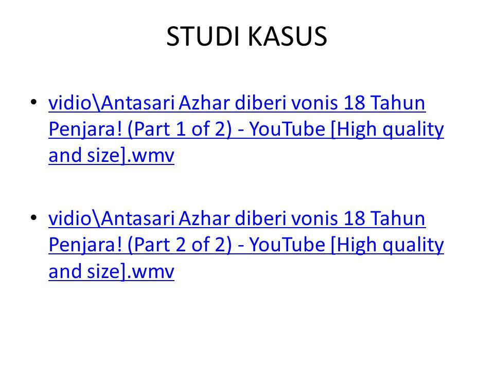 STUDI KASUS vidio\Antasari Azhar diberi vonis 18 Tahun Penjara! (Part 1 of 2) - YouTube [High quality and size].wmv vidio\Antasari Azhar diberi vonis
