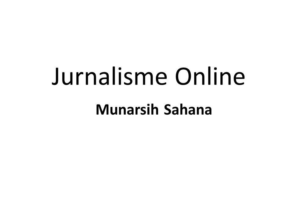 Jurnalisme Online Munarsih Sahana