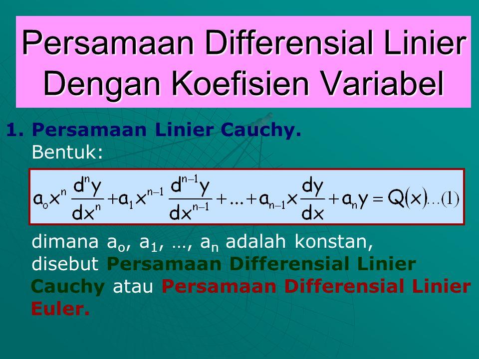 Persamaan Differensial Linier Dengan Koefisien Variabel 1.