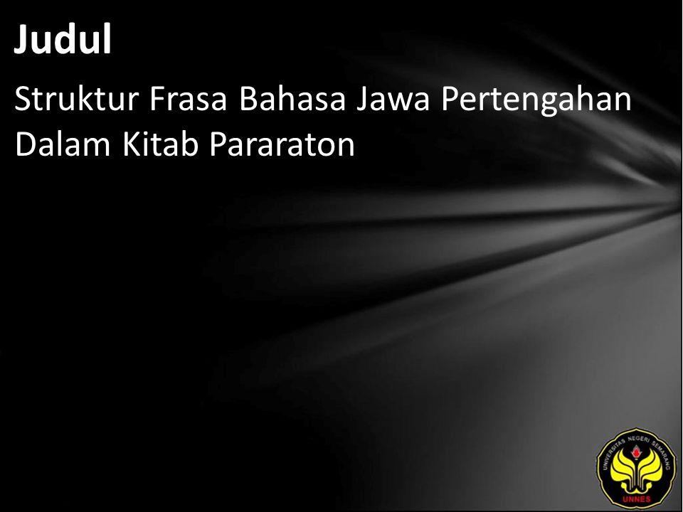 Judul Struktur Frasa Bahasa Jawa Pertengahan Dalam Kitab Pararaton