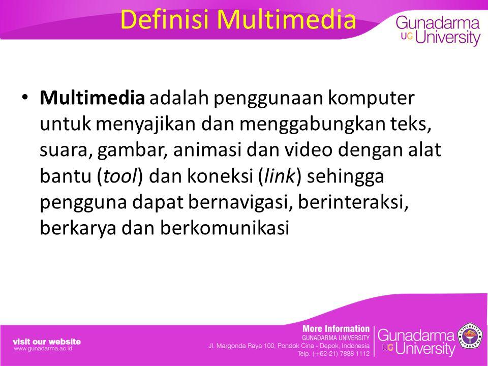 Definisi Multimedia Multimedia adalah penggunaan komputer untuk menyajikan dan menggabungkan teks, suara, gambar, animasi dan video dengan alat bantu (tool) dan koneksi (link) sehingga pengguna dapat bernavigasi, berinteraksi, berkarya dan berkomunikasi